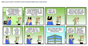 Dilbert advising me NOT to check my email too often...